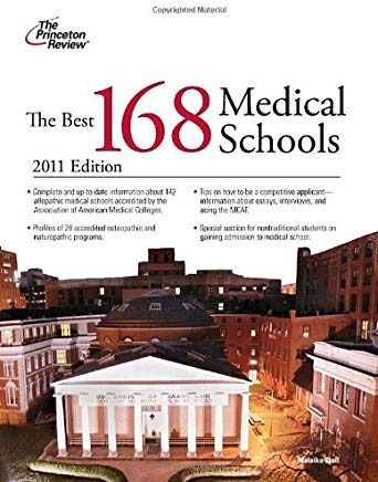 The Best 168 Medical Schools, 2011 Edition (Graduate School Admissions Guides) Cover