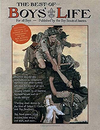 The Best of Boys' Life: For All Boys- Celebrating the Centenary of the Founding of the Boy Scouts of America Cover