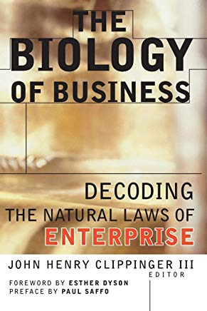 The Biology of Business: Decoding the Natural Laws of Enterprise Cover