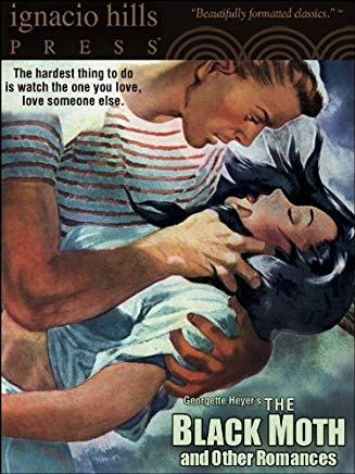 The Black Moth and Other Romances Cover