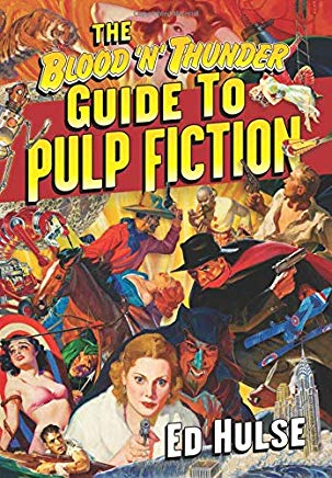 The Blood 'n' Thunder Guide to Pulp Fiction Cover