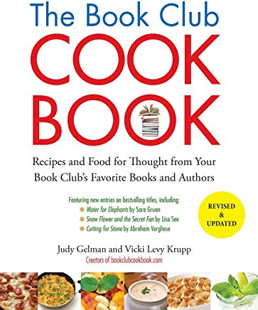 The Book Club Cookbook, Revised Edition: Recipes and Food for Thought from Your Book Club's FavoriteBooks and Authors Cover
