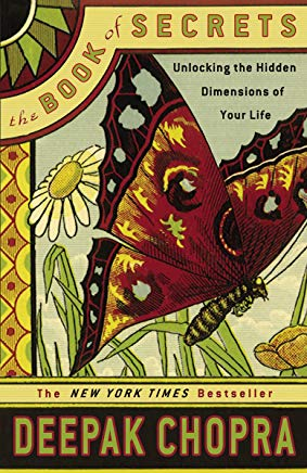 The Book of Secrets: Unlocking the Hidden Dimensions of Your Life Cover