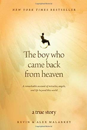 The Boy Who Came Back from Heaven: A Remarkable Account of Miracles, Angels, and Life beyond This World Cover