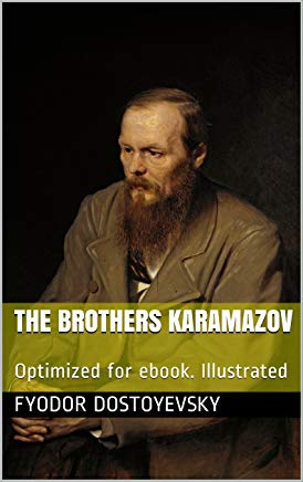 The Brothers Karamazov: Optimized for ebook. Illustrated Cover