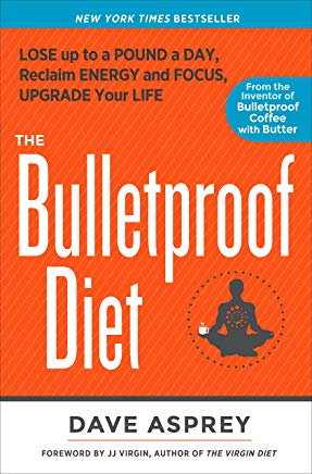 The Bulletproof Diet: Lose Up to a Pound a Day, Reclaim Energy and Focus, Upgrade Your Life Cover