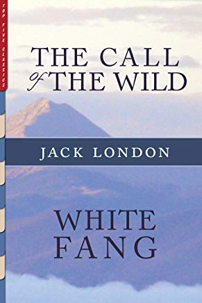 The Call of the Wild and White Fang (Illustrated) (Top Five Classics Book 16) Cover