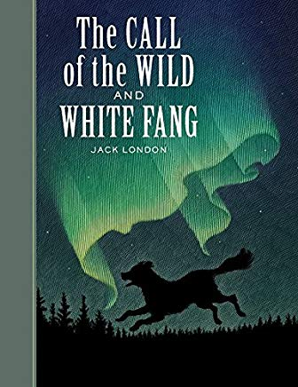The Call of the Wild and White Fang (Sterling Unabridged Classics) Cover