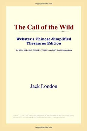 The Call of the Wild (Webster's Chinese-Simplified Thesaurus Edition) (Chinese Edition) Cover