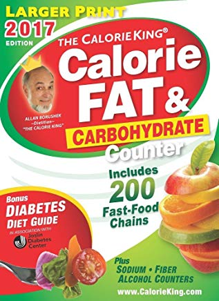 The CalorieKing Calorie, Fat & Carbohydrate Counter 2017: Larger Print Edition Cover
