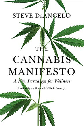 The Cannabis Manifesto: A New Paradigm for Wellness Cover