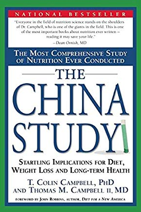 The China Study: The Most Comprehensive Study of Nutrition Ever Conducted And the Startling Implications for Diet, Weight Loss, And Long-term Health Cover
