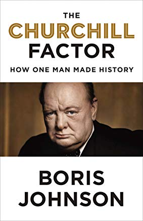 The Churchill Factor: How One Man Made History Cover