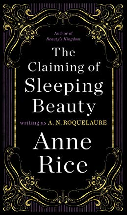 The Claiming of Sleeping Beauty: A Novel (Sleeping Beauty Trilogy Book 1) Cover