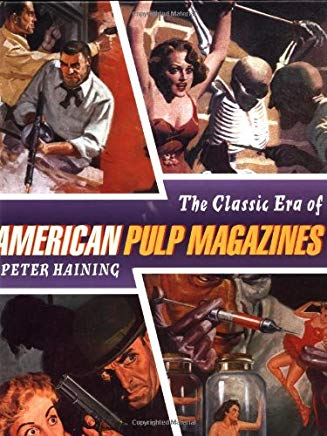 The Classic Era of American Pulp Magazines Cover