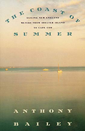 The Coast of Summer: Sailing New England Waters from Shelter Island to Cape Cod Cover
