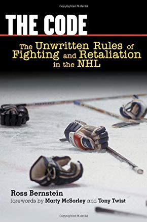 The Code: The Unwritten Rules of Fighting and Retaliation in the NHL Cover