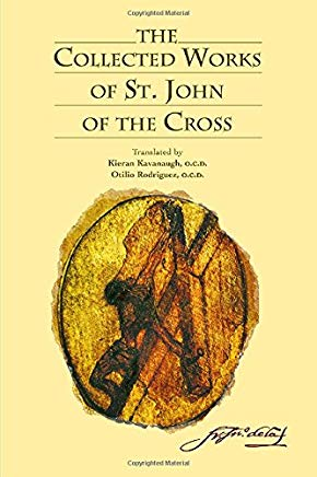 The Collected Works of St. John of the Cross (includes The Ascent of Mount Carmel, The Dark Night, The Spiritual Canticle, The Living Flame of Love, Letters, and The Minor Works) Cover