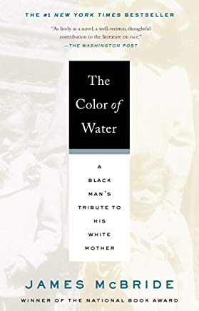The Color of Water: A Black Man's Tribute to His White Mother Cover