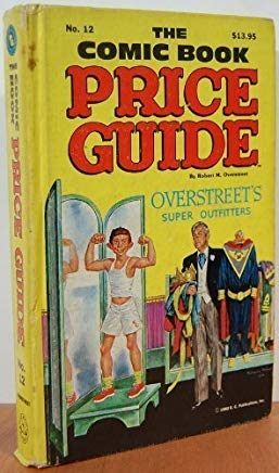 The Comic Book Price Guide No. 12 by Robert M. Overstreet (1982-12-12) Cover