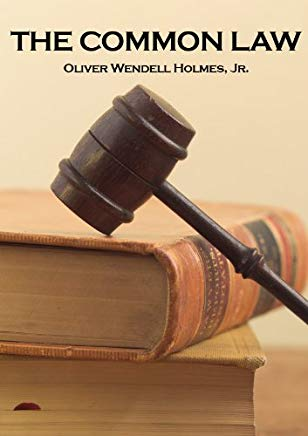 The Common Law Lecture by Oliver Wendell Holmes, Jr. Cover
