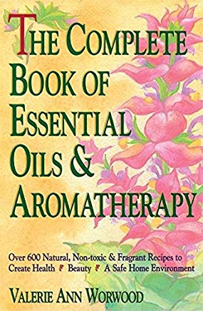 The Complete Book of Essential Oils and Aromatherapy Cover