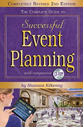 The Complete Guide to Successful Event Planning with Companion CD-ROM REVISED 2nd Edition Cover