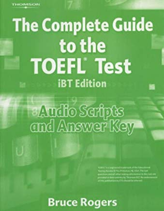 The Complete Guide to the Toefl Test Ibt: Audio Script and Answer Key Cover