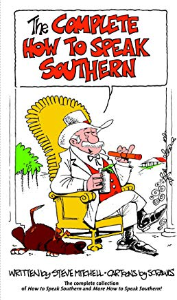 The Complete How to Speak Southern Cover