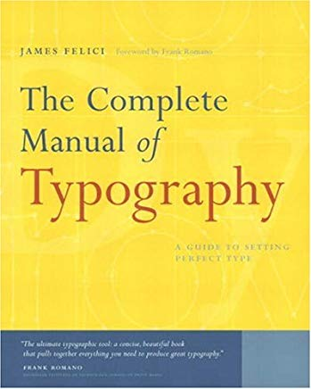 The Complete Manual of Typography: A Guide to Setting Perfect Type Cover