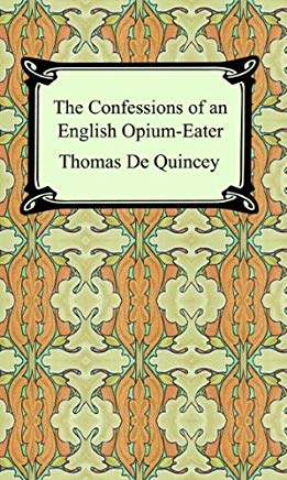 The Confessions of an English Opium-Eater Cover