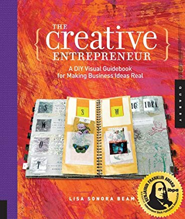 The Creative Entrepreneur: A DIY Visual Guidebook for Making Business Ideas Real Cover