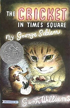 The Cricket in Times Square (Chester Cricket and His Friends) by Selden, George (1960) Hardcover Cover