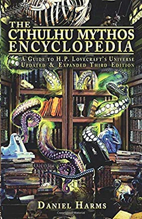 The Cthulhu Mythos Encyclopedia: A Guide to H. P. Lovecraft's Universe Cover