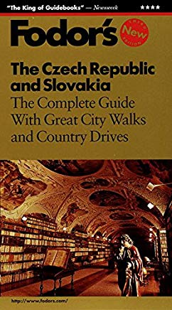 The Czech Republic and Slovakia: The Complete Guide with Great City Walks and Country Drives (Fodor's) Cover