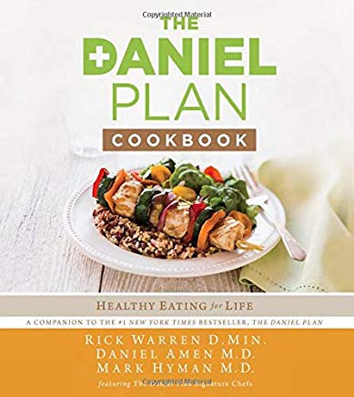 The Daniel Plan Cookbook: Healthy Eating for Life Cover