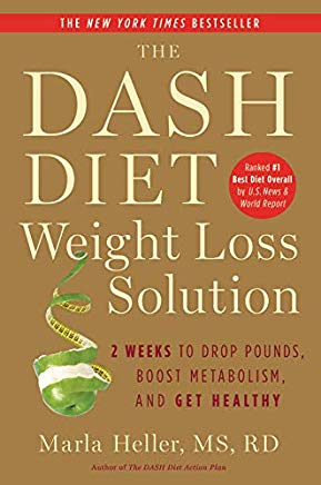 The Dash Diet Weight Loss Solution: 2 Weeks to Drop Pounds, Boost Metabolism, and Get Healthy (A DASH Diet Book) Cover