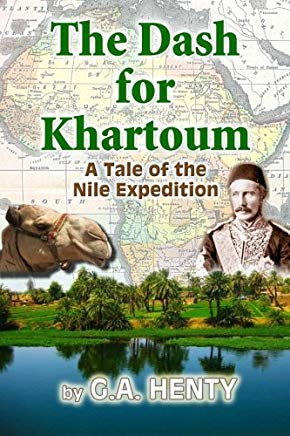 The Dash for Khartoum: A Tale of the Nile Expedition Cover