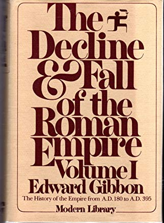 The Decline and Fall of the Roman Empire, Volume I: 180 A.D. -- 395 A.D. Cover