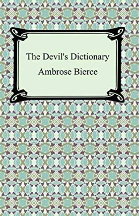 The Devil's Dictionary [with Biographical Introduction] Cover