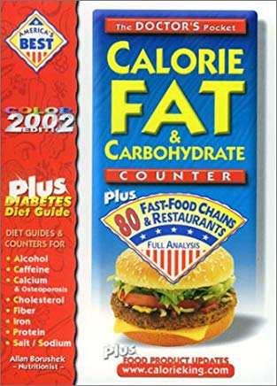 The Doctor's Pocket Fat, Calorie & Carbohydrate Counter: Plus 80 Fast Food Chains and Restaurants Cover