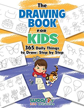 The Drawing Book for Kids: 365 Daily Things to Draw, Step by Step (Woo! Jr. Kids Activities Books) Cover