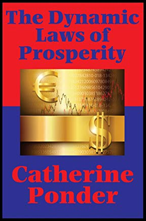 The Dynamic Laws of Prosperity (Impact Books): Forces That Bring Riches to You Cover