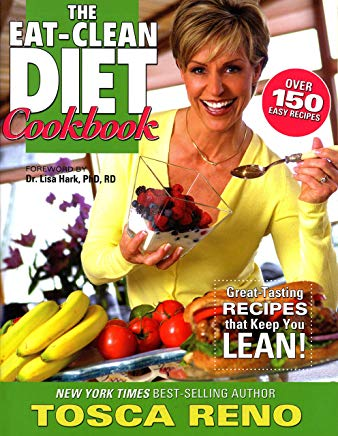 The Eat-Clean Diet Cookbook: Great-Tasting Recipes that Keep You Lean! (Eat Clean Diet Cookbooks) Cover