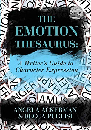 The Emotion Thesaurus: A Writer's Guide to Character Expression Cover