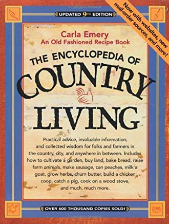 The Encyclopedia of Country Living: An Old Fashioned Recipe Book, Updated 9th Edition Cover