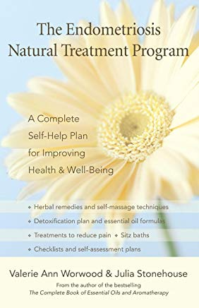 The Endometriosis Natural Treatment Program: A Complete Self-Help Plan for Improving Health and Well-Being Cover