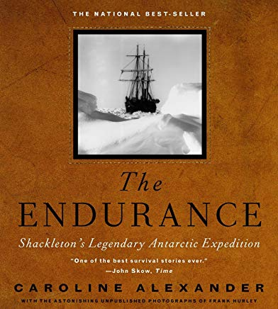 The Endurance: Shackleton's Legendary Antarctic Expedition Cover