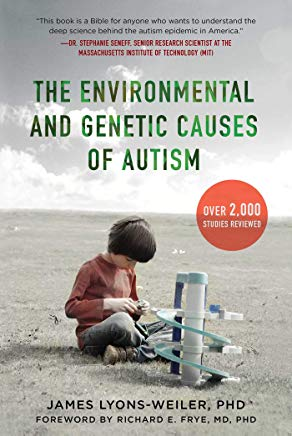 The Environmental and Genetic Causes of Autism Cover