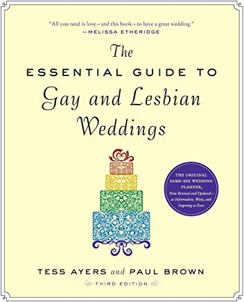 The Essential Guide to Gay and Lesbian Weddings Cover